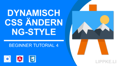 ngStyle, ngClass, SCSS - Angular Dynamische Styles mit Ionic