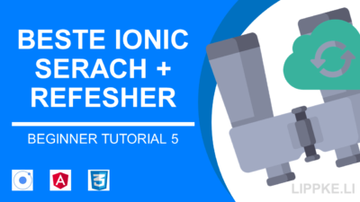 Ionic Search + Refresher [GUIDE Instant Suche]