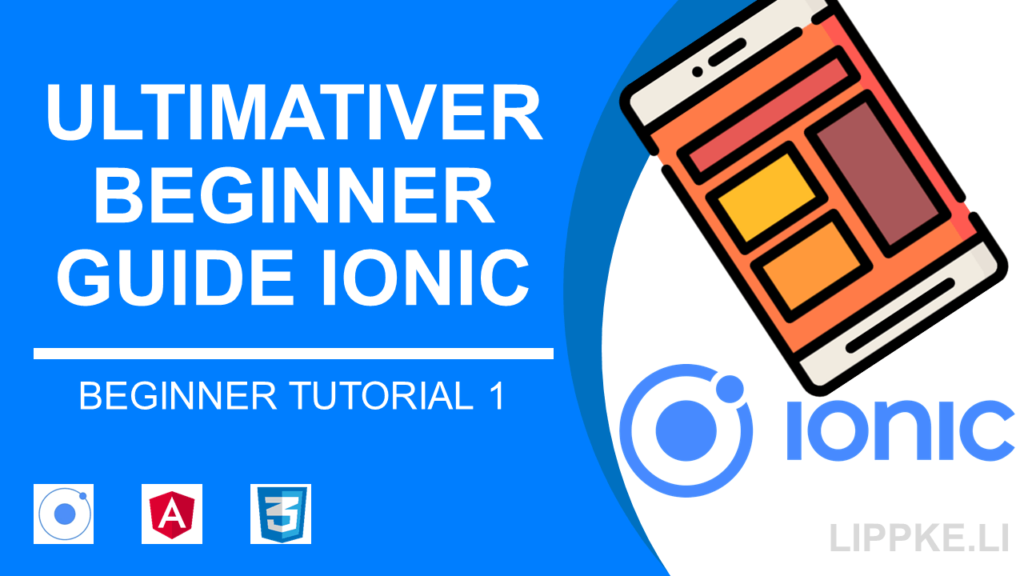 Ionic Beginner Tutorial Steffen Lippke Ultimate Guide