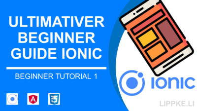Ionic 5 Tutorial für Beginner | Angular + Cordova [deutsch]