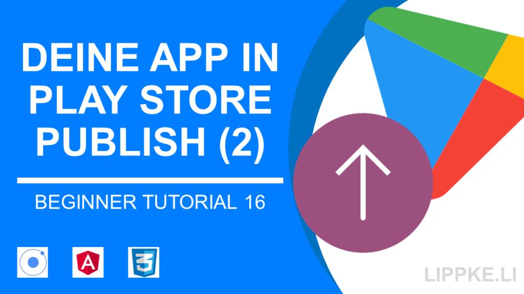 App in den App Store Publish ionic Steffen Lippke Ionic Tutorial