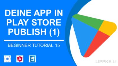 Apps in den Play Store stellen> APK hochladen in 6 Schritten