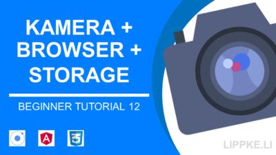 Ionic Native Storage + Kamera im 6 Schritte Tutorial [deutsch]