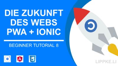 Ionic PWA Tutorial | GUIDE für Progressive Web Apps [2020]