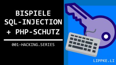 SQL Injection Beispiel + Verhindern {SQL + PHP im Login}