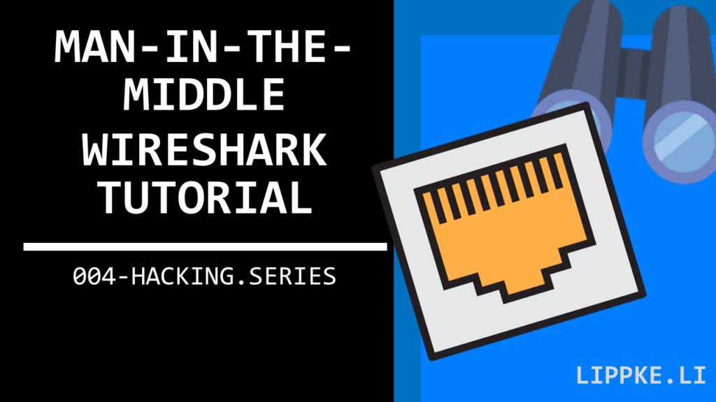 Sniffing Wireshark Hacking Steffen Lippke Hacking Series