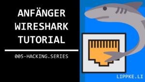 Wireshark Intro Pakete Steffen Lippke Hacking Series