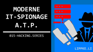 ATP Attacke Hacking Series Ethical Hacking Steffen Lippke