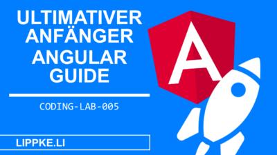 Angular Tutorial Deutsch - Angular lernen für Anfänger [2020]