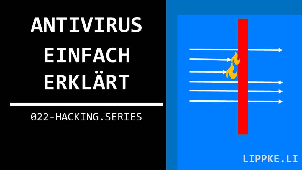 Antivirus erklärt Hacking Series Ethical Hacking Steffen Lippke