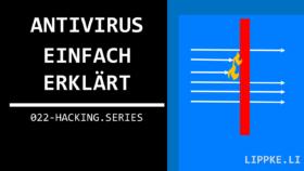 Antivirus erklärt Hacking Series Ethical Hacking Steffen Lippke