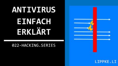 Antivirus Funktion einfach erklärt + Virensignaturen [Beginner]