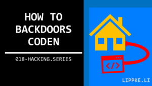 Backdoor Virus Hacking Series Ethical Hacking Steffen Lippke