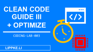 Clean Code Optimization Coding Lab Steffen Lippke Tutorials und Guides
