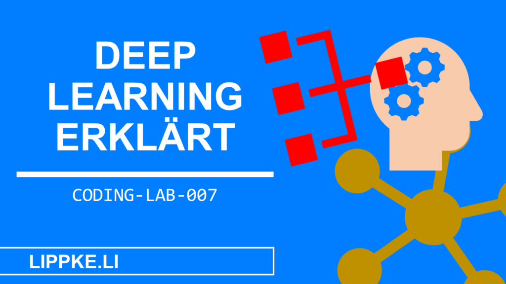 Deep Learning Beginenr Coding Lab Steffen Lippke Tutorials und Guides