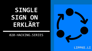 Single Sign On SSO Hacking Series Ethical Hacking Steffen Lippke