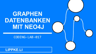 Graphendatenbank GUIDE Neo4j Tutorial + Definition erklärt