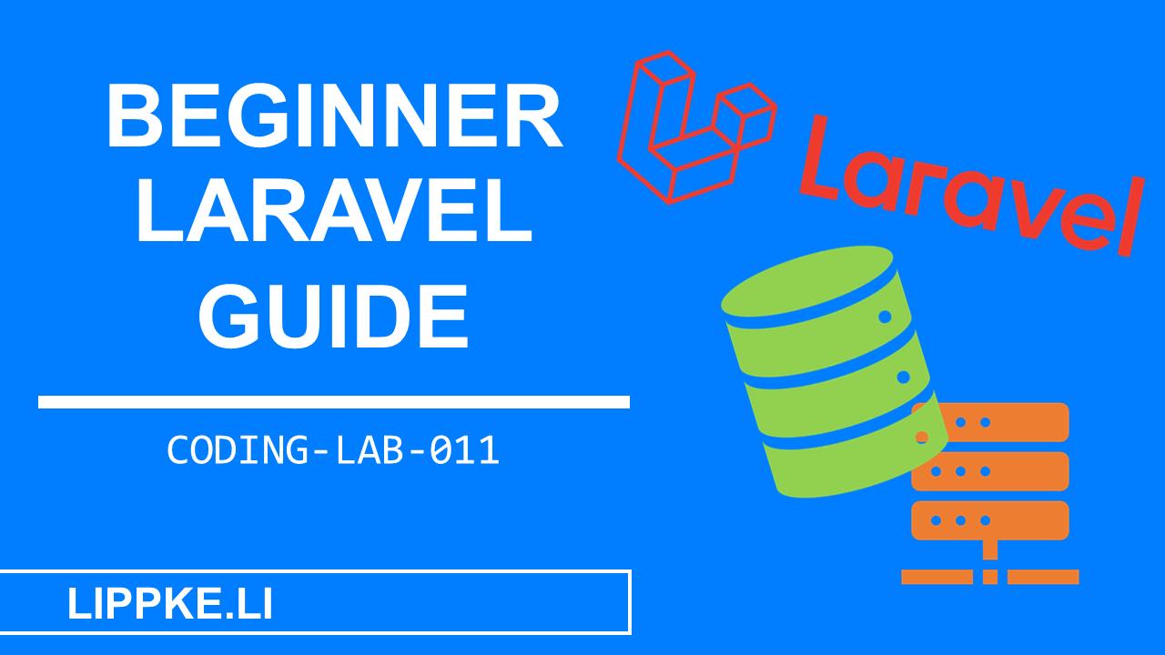 Laravel Coding Lab Steffen Lippke Guide Tutorials