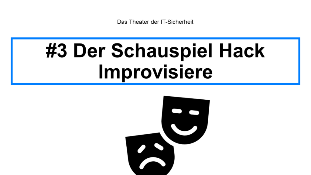 Theater - Handy hacken Steffen Lippke