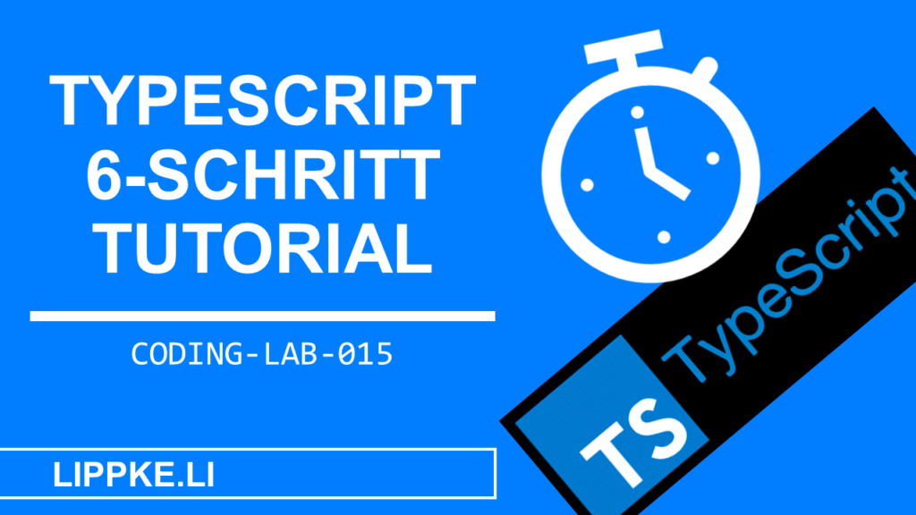 TypeScript Coding Lab Steffen Lippke Guide Tutorials