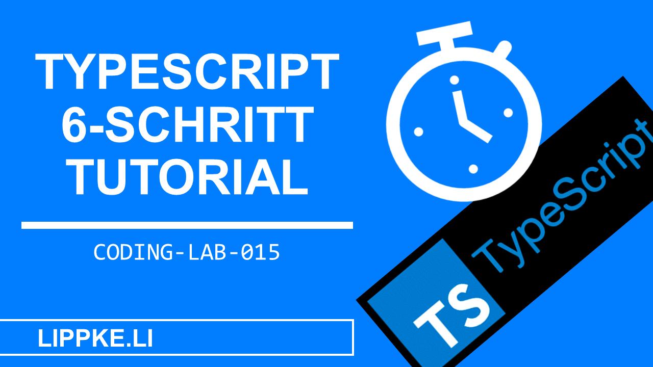 TypeScript Coding Lab Steffen Lippke Guide Tutorials