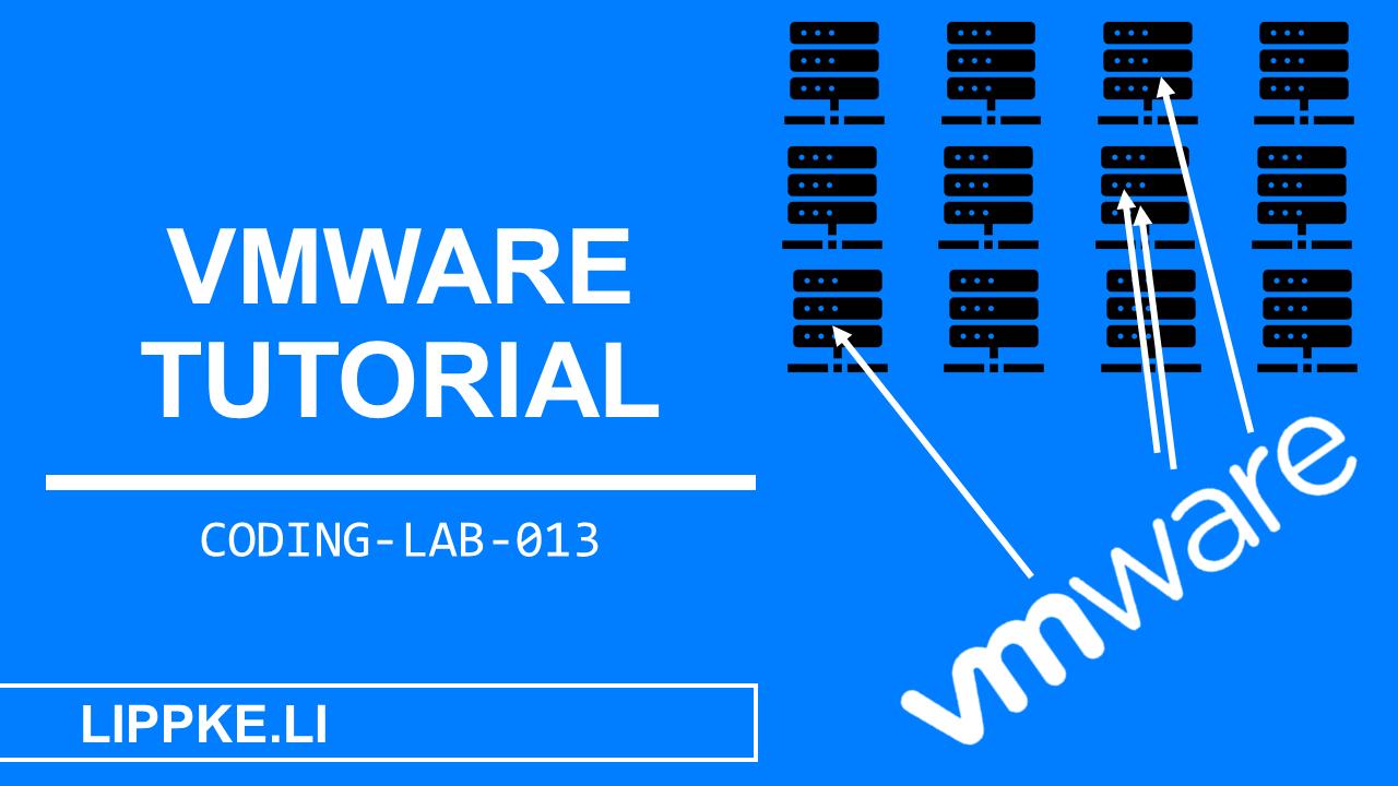 vmware erstellen Coding Lab Steffen Lippke Guide Tutorials