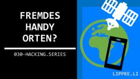 Fremdes Geräte orten Steffen Lippke Hacking Tutorials Series Ethical Hacking