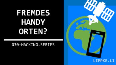 Fremdes Handy orten | 100 % Anonym + Unbemerkt [GUIDE]
