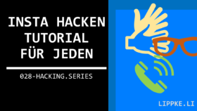 Instagram hacken Steffen Lippke Hacking Tutorials Series Ethical Hacking