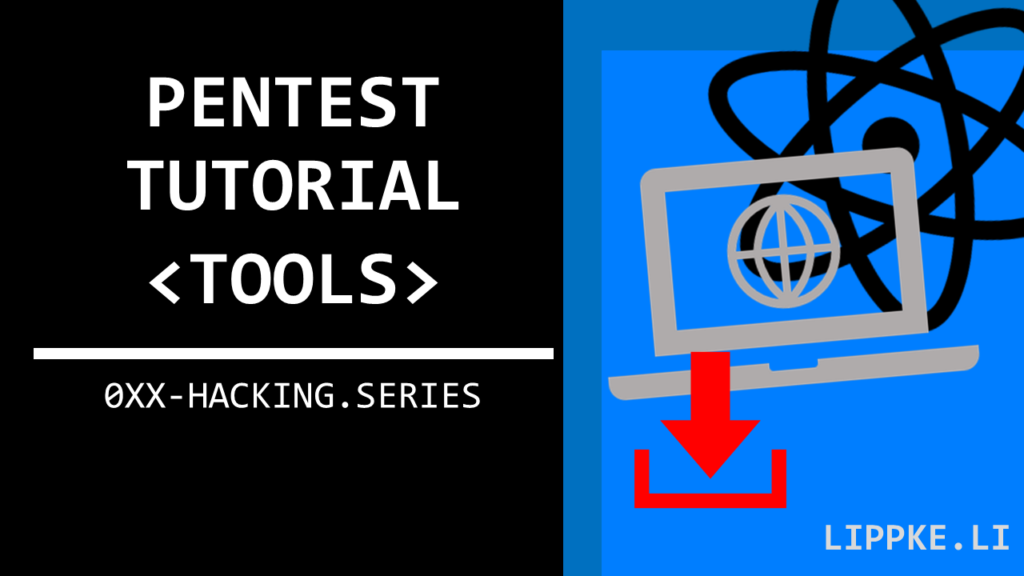 Pentest Tools Steffen Lippke Hacking Tutorials Series Ethical Hacking
