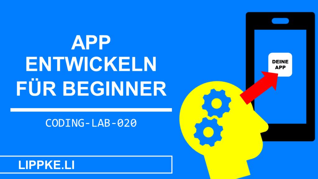 App entwickeln für Anfänger Steffen Lippke Coding Tutorial Coding Lab