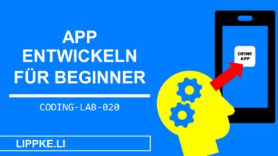 App entwickeln für Einsteiger | 7 einfache Schritte [Android, iOS]