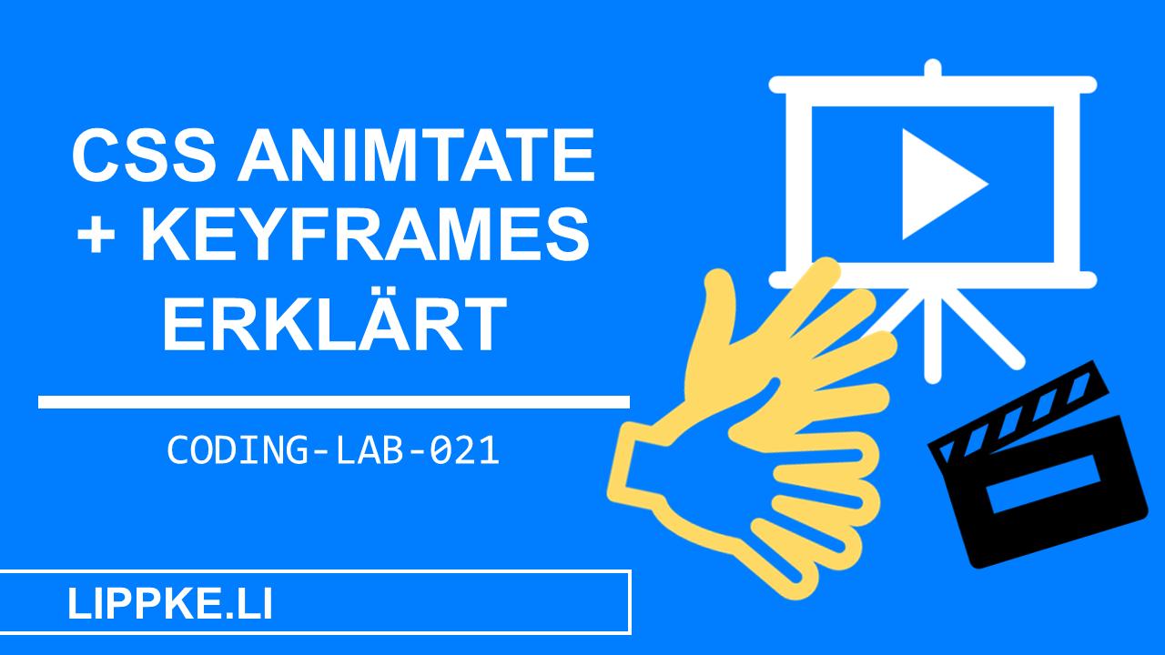 CSS Animationen Keyframes Steffen Lippke Coding Tutorial Coding Lab