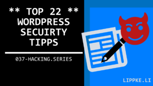 Wordpress Security Tipps - Steffen Lippke Ethical Hacking Guide Tutorial - Hacking Series