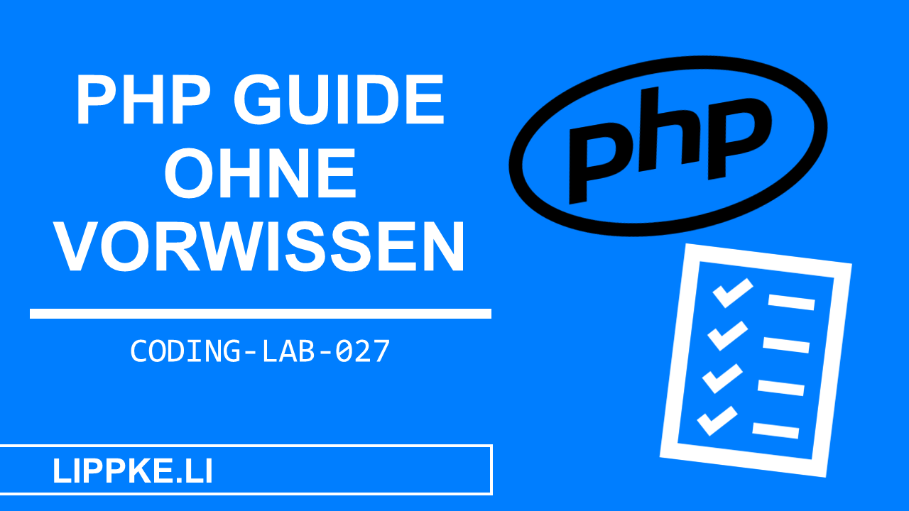 PHP lernen > PHP programmieren Tutorial | Anfänger GUIDE 2021