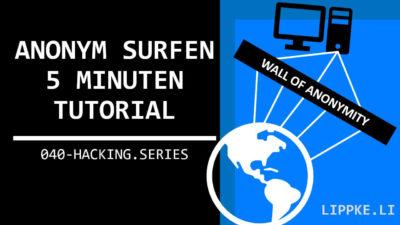 Anonym surfen > 100 % Geheim - OHNE Hacking Wissen 2020