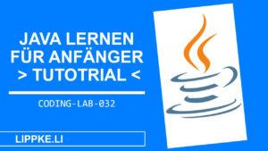 Java Programmieren lernen für Beginner - Steffen Lippke Coding und Hacking Tutorials