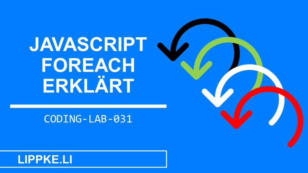 JavaScript Foreach einfach erklärt - Steffen Lippke Coding und Hacking Tutorials