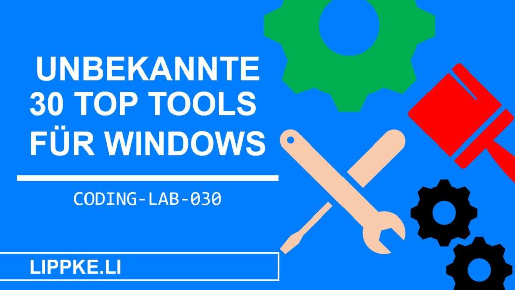 Tools für Windows Performant und Anonym - Steffen Lippke Coding und Hacking Tutorials