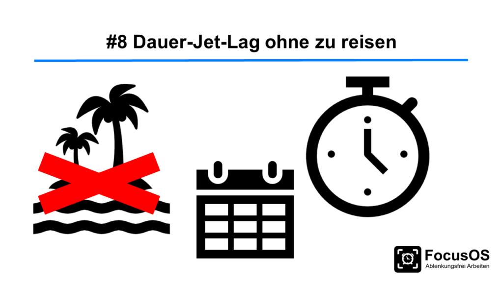 08 Dauer Jet Lag - Produktiver werden Steffen Lippke