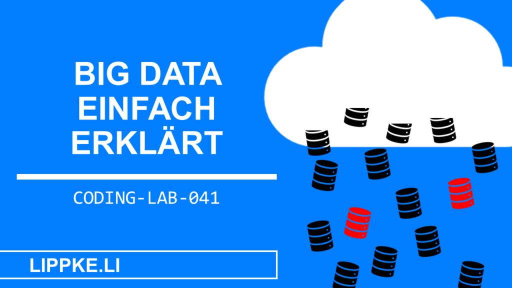 Big Data einfach erklärt- Steffen Lippke