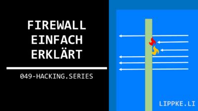 Firewall - Erklärung und Funktion mit 3 Schritte Einrichtungs-Tutorial