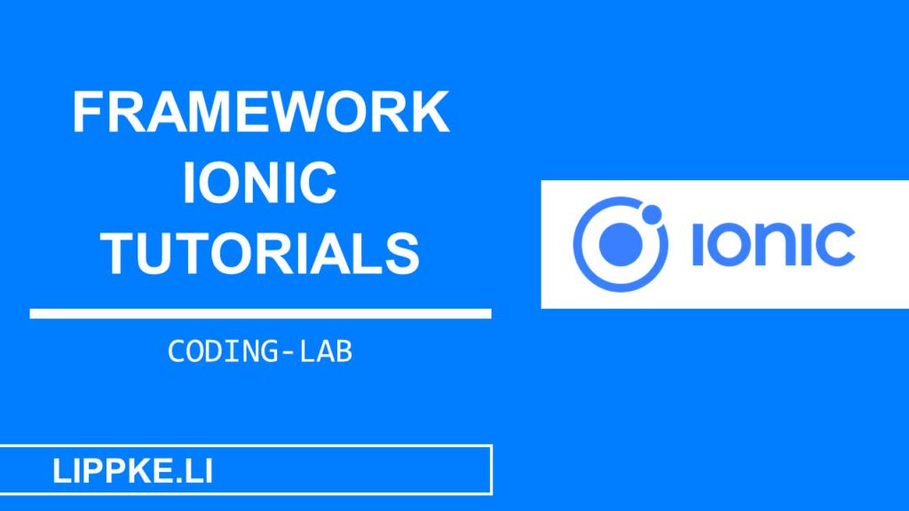 Ionic Framework Tutorials- Steffen Lippke