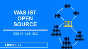 Was ist Open Source- Steffen Lippke