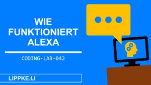 Wie funktioniert Alexa- Steffen Lippke